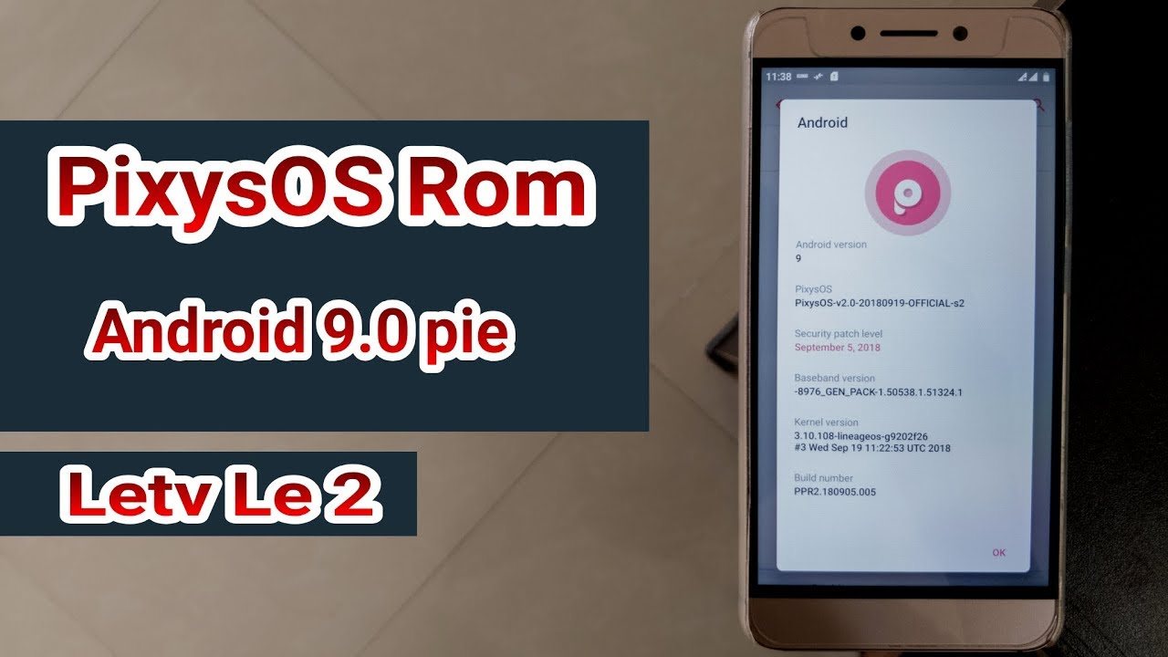 Letv le 2 first time ( PixysOS ROM Android pie 9 0 ) | installation |  review |😀😀