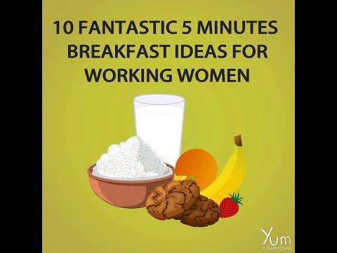 10 Fantastic 5 Minutes Breakfast Ideas For Working Women