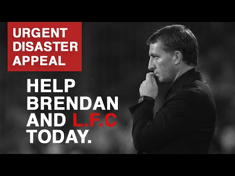 #RodgersOut Help Brendan Rodgers | L.F.C. Disaster Appeal