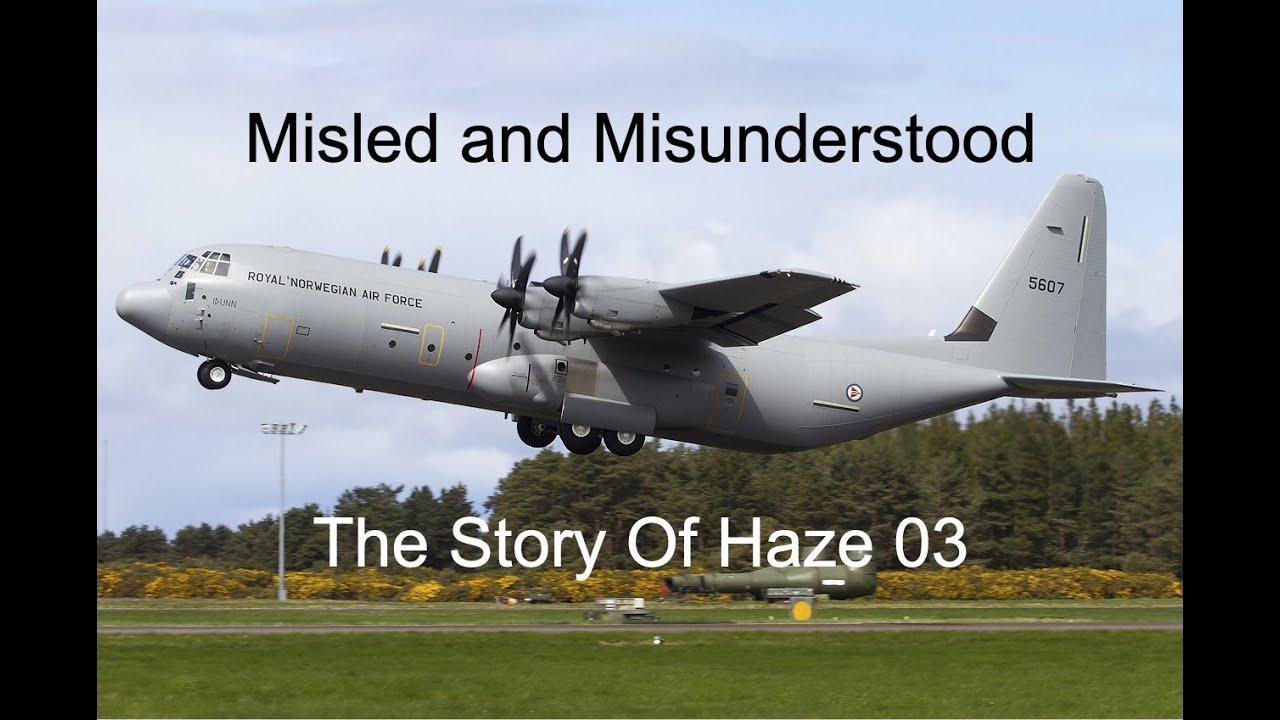 Tactical Disadvantage   The 2012 Crash of A Norwegian Airforce C-130   Haze 03