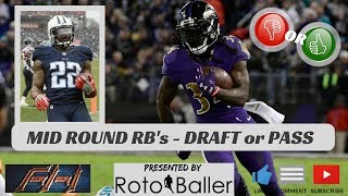 2018 Fantasy Football - Draft or Pass - Mid Round RB's