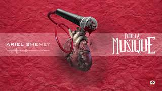 Download ARIEL SHENEY - POUR LA MUSIQUE ( AUDIO OFFICIEL ) MP3 song and Music Video
