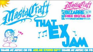 mastacraft - that ex jam