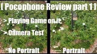 [Review] Playing games & Camera test on Xiaomi Pocophone F1