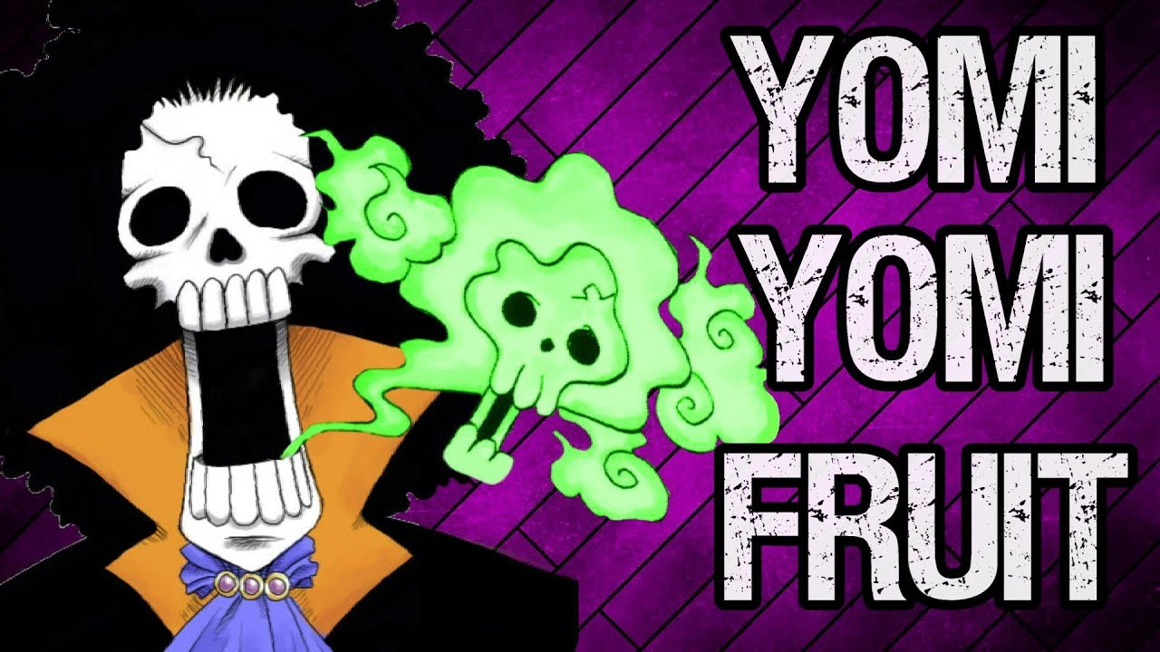 Brook's Yomi Yomi Fruit Explained - One Piece Discussion