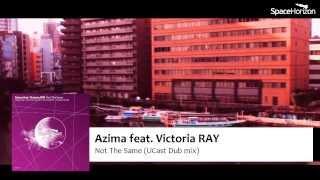 SH014 Azima feat Victoria RAY - Not The Same(UCast Dub Mix)