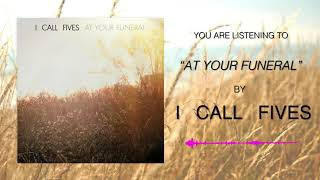 I Call Fives - At Your Funeral (Saves The Day Cover)