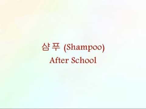 After School - 샴푸 (Shampoo) [Han & Eng]