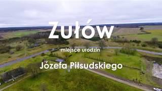 Zułów. Miejsce urodzenia marszałka Józefa Piłsudskiego