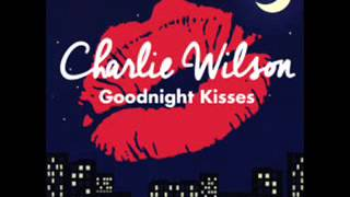 Charlie Wilson - Goodnight Kisses  (NEW RNB SONG OCTOBER 2014)