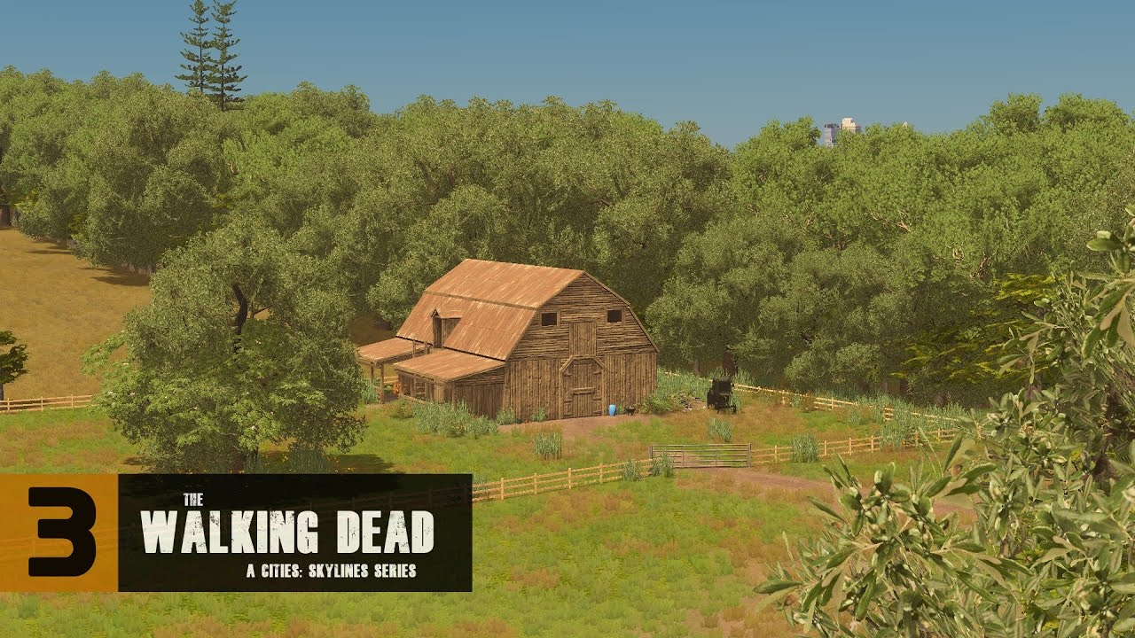 Cities Skylines The Walking Dead Series The Barn