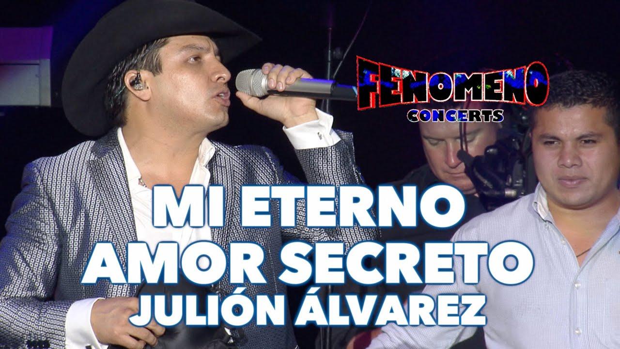 JULION ALVAREZ - MI ETERNO AMOR SECRETO | Fenomeno Concerts
