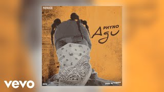 Phyno - Agu (Official Audio)