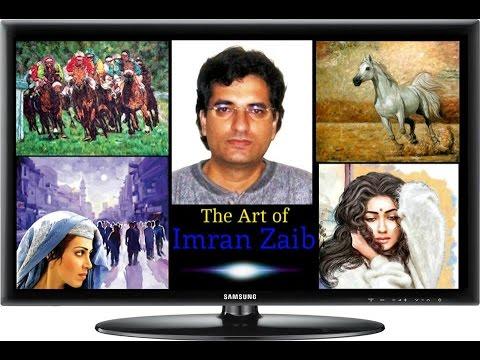 Imran Zaib -THE UNIVERSAL ARTIST