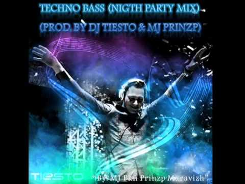 DJ Tiesto - Techno Bass (Night Party Mix) (Prod. By MJ Prinzp) 2010 - YouTube.flv