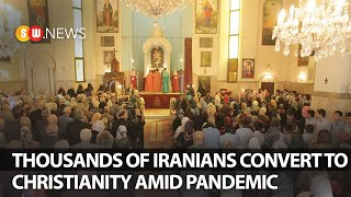 Thousands of Iranians conטert to Christianity amid pandemic | SW NEWS | 138