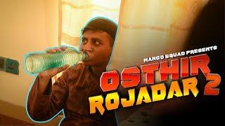 Osthir Rojadar 2 || Mango Squad || Shamim Hasan Sarkar