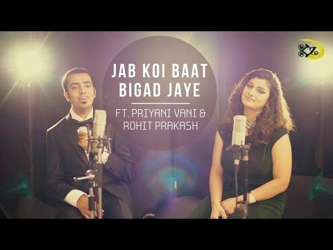 jab koi baat bigad jaye unplugged female version download
