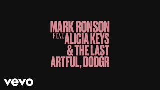 Mark Ronson - Truth (Audio) ft. Alicia Keys, The Last Artful, Dodgr