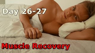 Day 26-27/30  REST DAY/ Muscle Recovery
