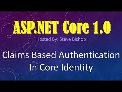 56. (ASP.NET Core 1.0 & MVC) Claims Based Authentication In ASP NET Core Identity