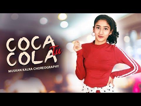Coca Cola Tu : Luka Chuppi | Neha Kakkar , Tony Kakkar | Dance Choreography | Muskan Kalra