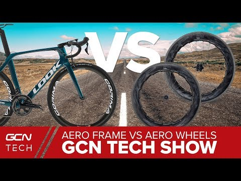 Aero Frame Vs Aero Wheels - What's The Best Upgrade? | GCN Tech Show Ep. 41