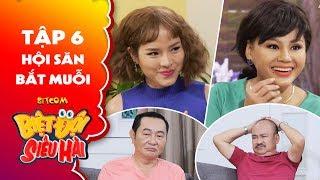 Biệt đội siêu hài | Tập 6 - Tiểu phẩm: Phương Trinh Jolie, Lê Giang phá tan âm mưu của các ông chồng