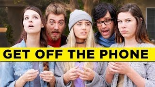 Get Off The Phone Song(For an intensely ironic experience, watch this on your phone. iTUNES: https://itunes.apple.com/album/get-off-the-phone-single/id773363884 #inthemoment ..., 2013-12-03T16:09:09.000Z)