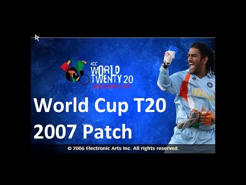 How to Download and Install ICC World T20 2007 Patch for EA Sports Cricket 2007