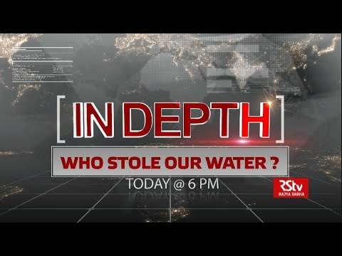 Promo - In Depth: Who Stole Our Water ? | 6 pm