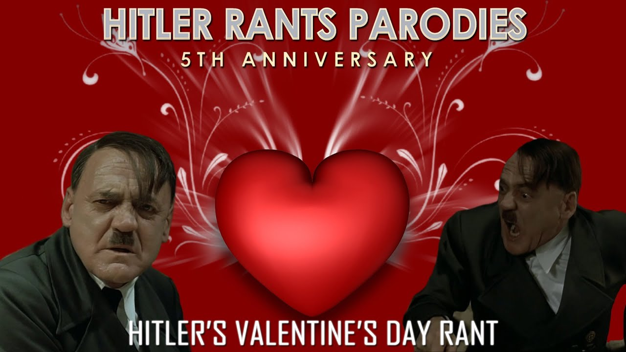 Hitleru0027s Valentineu0027s Day Rant   YouTube