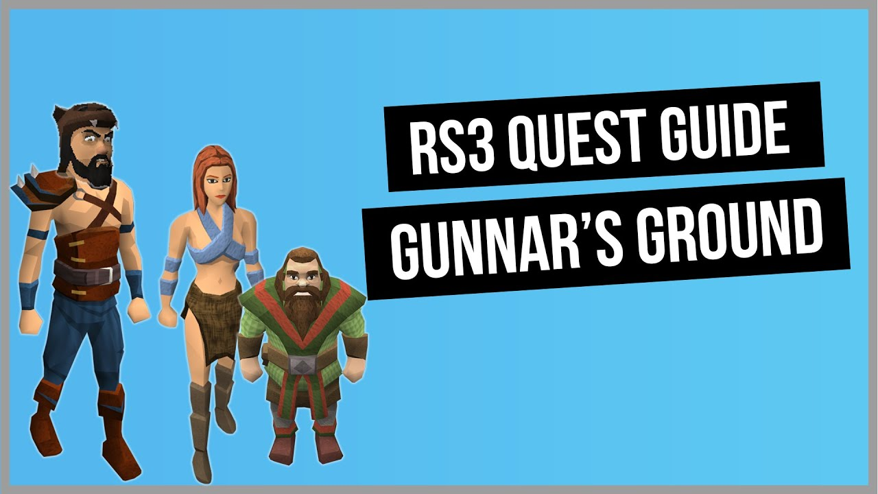 Download RS3: Gunnar's Ground 2021 Quest Guide - RuneScape 3