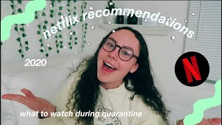 netflix show recommendations 2020 (what I've been watching during quarantine!)