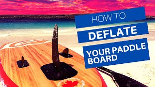 How To Deflate Your Paddle Board  *Easy*