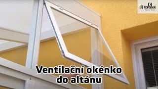 Karásek - Ventilační okénko do altánu