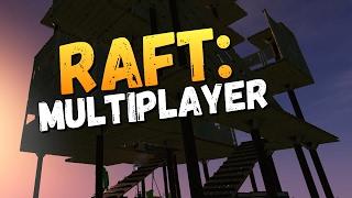 ЗАМОК В НЕБЕСА СТРОИМ С ДЕВУШКОЙ! -  Raft Multiplayer