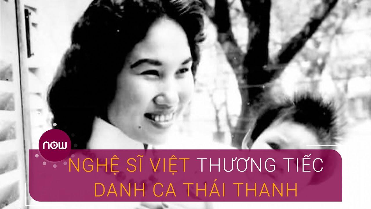 Nghệ sĩ Việt thương tiếc danh ca Thái Thanh | VTC Now