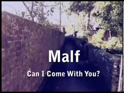 Malf - Can I Come With You?