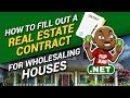 How to Fill out a Real Estate Contract for Wholesaling Houses | FlipMan.net