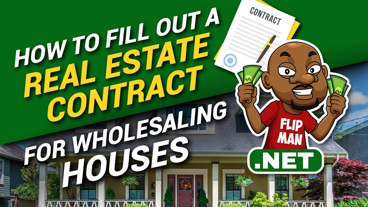 7fea837610bc83 How to Fill out a Real Estate Contract for Wholesaling Houses ...