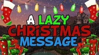 A Lazy Christmas Message