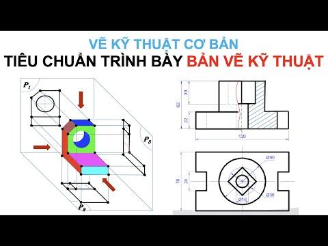 Bài 1. Những tiêu chuẩn về trình bày bản vẽ kỹ thuật (technical drawing)