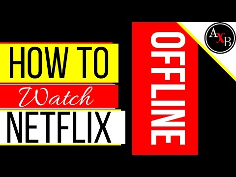 How to watch Netflix Offline  Android