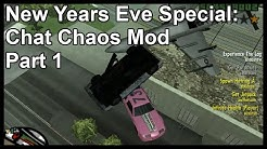 New Years Eve Special: Chat Chaos Mod Part 1