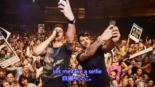 洋楽 和訳 The Chainsmokers  - #Selfie