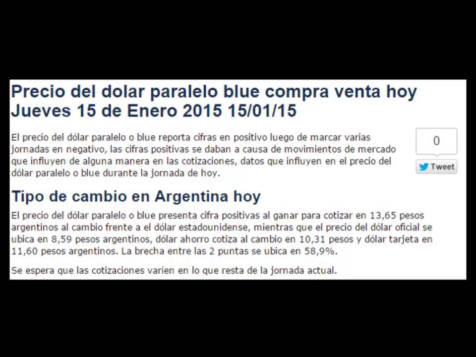 Precios dolar paralelo blue hoy Jueves 15 de Enero del 2015, 15/01/15 - YouTube