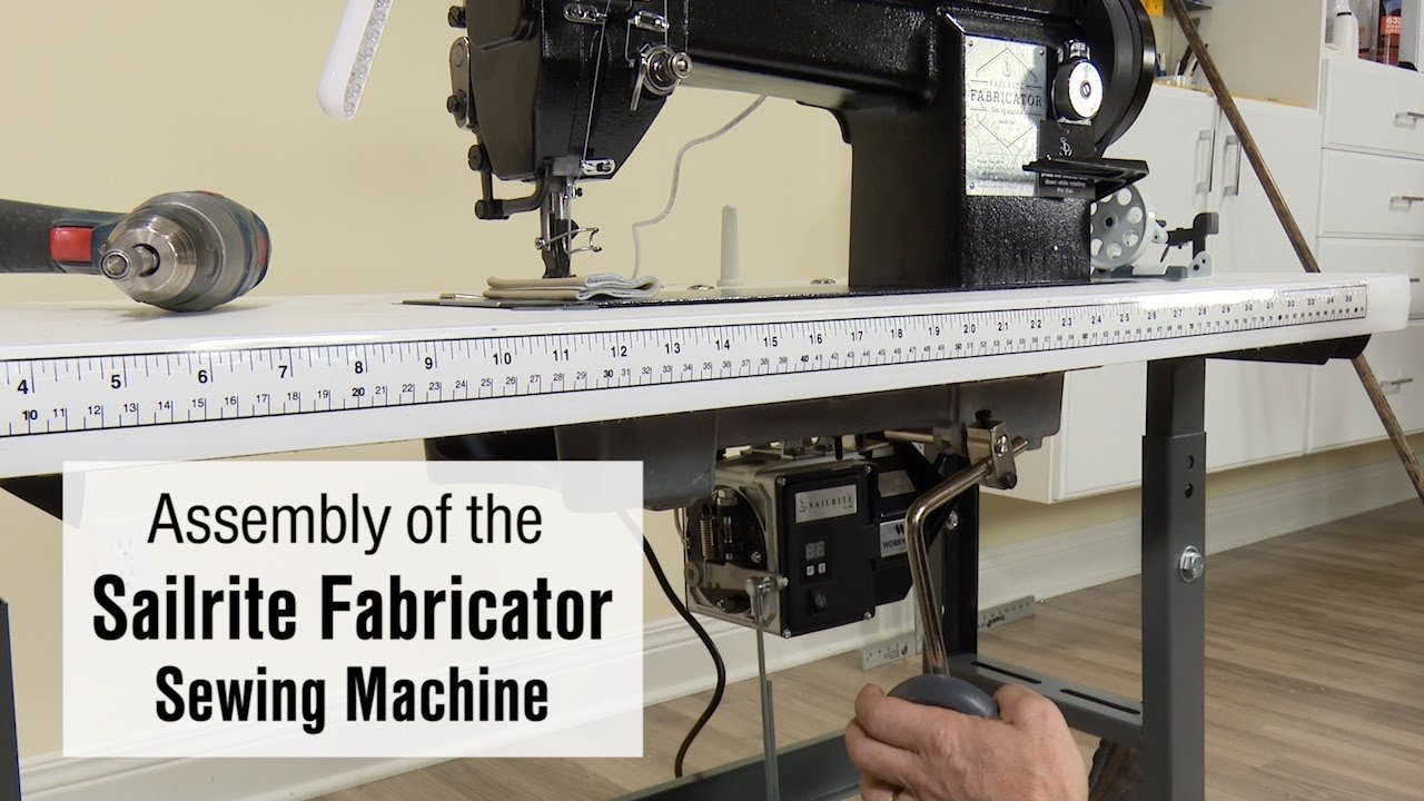 Assembly of the Sailrite Fabricator Sewing Machine