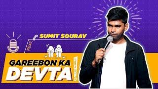 Gareebon Ka Devta   Stand-Up Comedy by Sumit Sourav