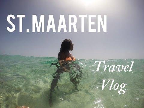 St Maarten (St Martin) Travel Vlog